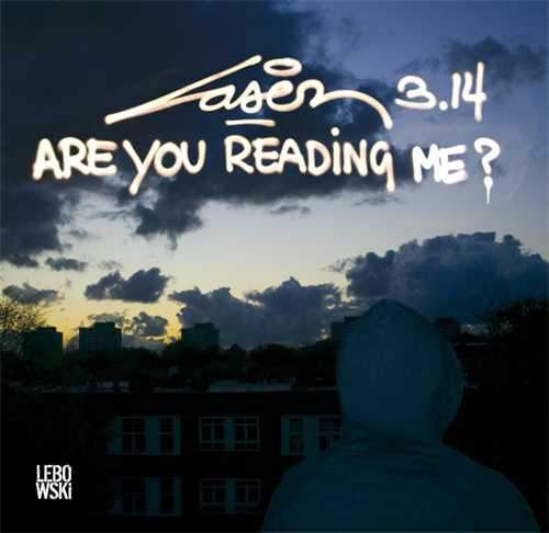 Laser 3.14 Are You Reading Me
